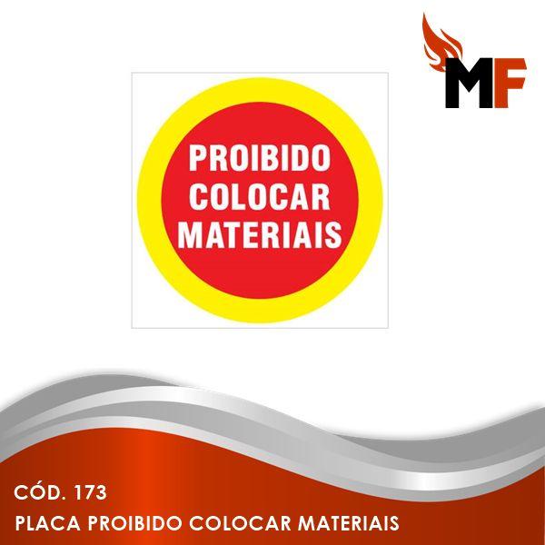 Placa Proibido Colocar Materiais